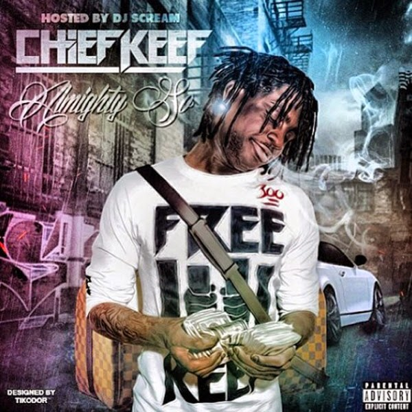 Chief Keef - Almighty So - iTunes Mixtape  Cover