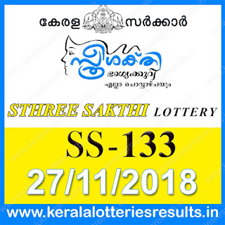 "KeralaLotteriesresults.in, ""kerala lottery result 27.11.2018 sthree sakthi ss 133"" 27th november 2018 result, kerala lottery, kl result,  yesterday lottery results, lotteries results, keralalotteries, kerala lottery, keralalotteryresult, kerala lottery result, kerala lottery result live, kerala lottery today, kerala lottery result today, kerala lottery results today, today kerala lottery result, 27 11 2018, 27.11.2018, kerala lottery result 27-11-2018, sthree sakthi lottery results, kerala lottery result today sthree sakthi, sthree sakthi lottery result, kerala lottery result sthree sakthi today, kerala lottery sthree sakthi today result, sthree sakthi kerala lottery result, sthree sakthi lottery ss 133 results 27-11-2018, sthree sakthi lottery ss 133, live sthree sakthi lottery ss-133, sthree sakthi lottery, 27/11/2018 kerala lottery today result sthree sakthi, 27/11/2018 sthree sakthi lottery ss-133, today sthree sakthi lottery result, sthree sakthi lottery today result, sthree sakthi lottery results today, today kerala lottery result sthree sakthi, kerala lottery results today sthree sakthi, sthree sakthi lottery today, today lottery result sthree sakthi, sthree sakthi lottery result today, kerala lottery result live, kerala lottery bumper result, kerala lottery result yesterday, kerala lottery result today, kerala online lottery results, kerala lottery draw, kerala lottery results, kerala state lottery today, kerala lottare, kerala lottery result, lottery today, kerala lottery today draw result"