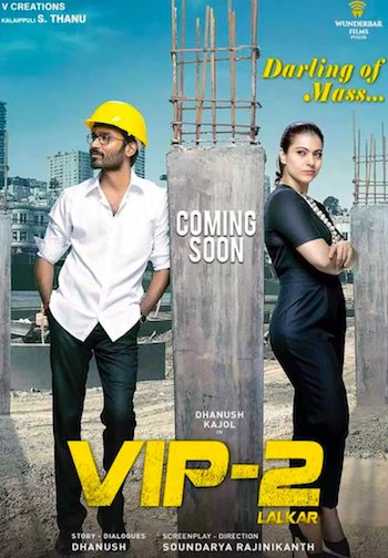 VIP 2 Lalkar 2017 DVDScr Hindi Dubbed 700MB