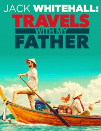 Jack Whitehall: Travels with My Father | Bmovies