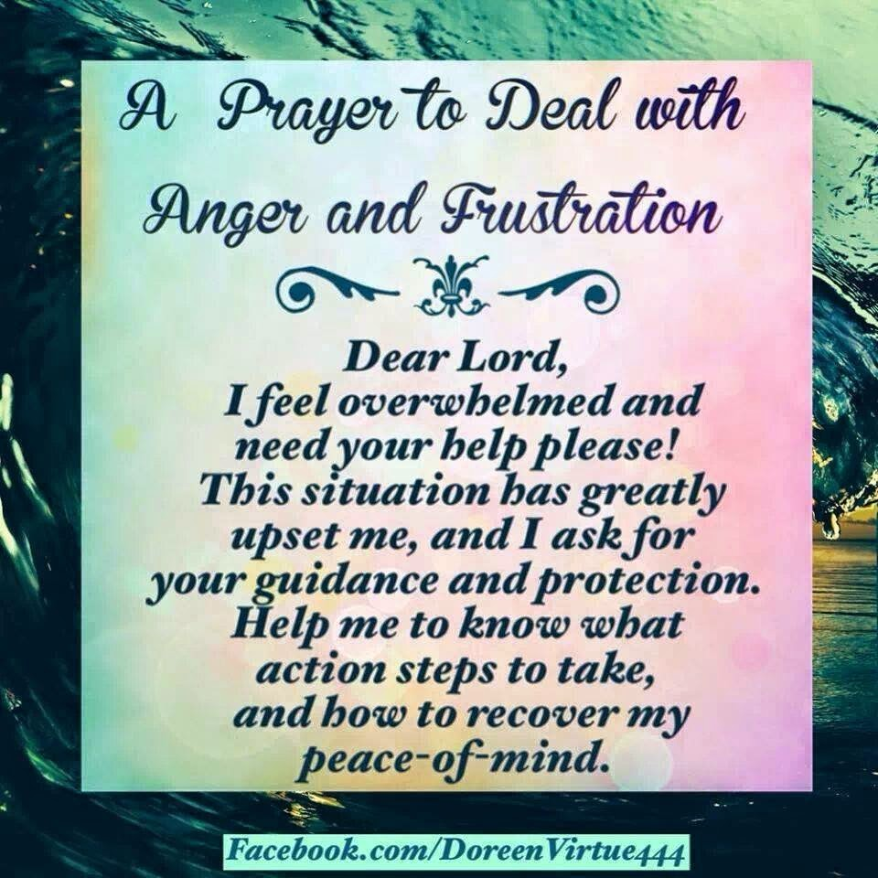 A Prayer To Deal With Anger And Frustration Quotes