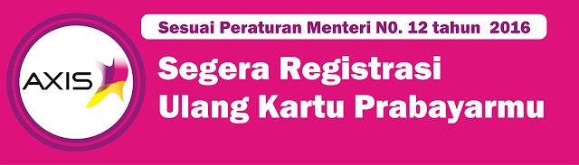 Cara Registrasi Ulang Kartu Axis Sesuai KTP dan KK