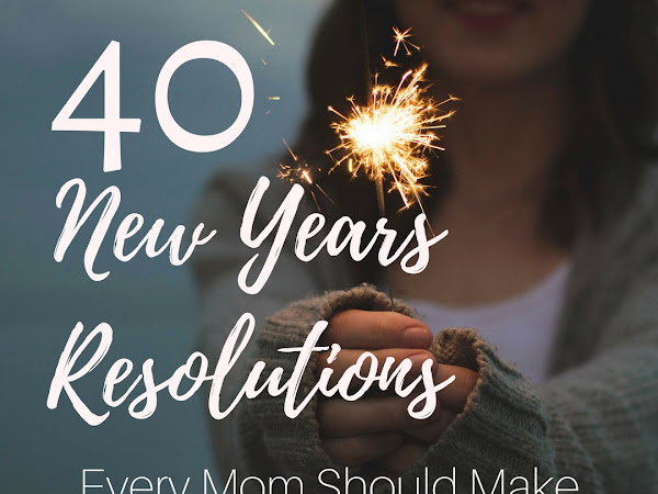 40 New Years Resolutions for Moms