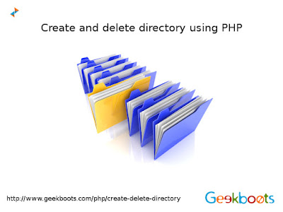 http://www.geekboots.com/php/create-delete-directory