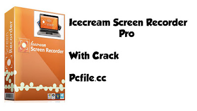 Icecream Screen Recorder Pro 6.23 With Crack Full version