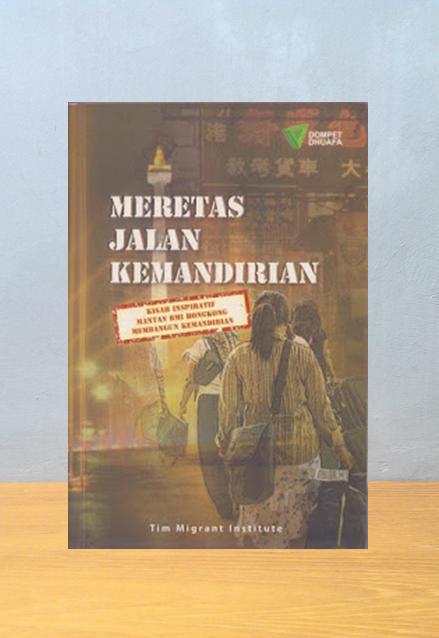 MERETAS JALAN KEMANDIRIAN, Tim Migrant Institute