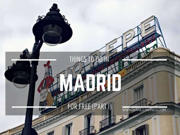 Tihngs to do in Madrid for Free || Wanderwings