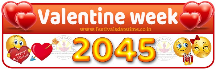 2045 Valentine Week List Calendar, 2045 Valentine Day All Dates & Day