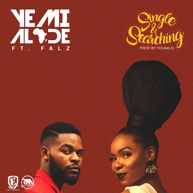 Yemi Alade Ft. Falz - Single & Searching