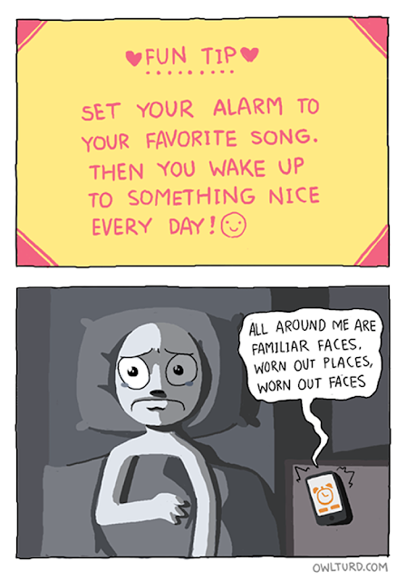 funny comic where a guy sets Gary Jules to his morning alarm