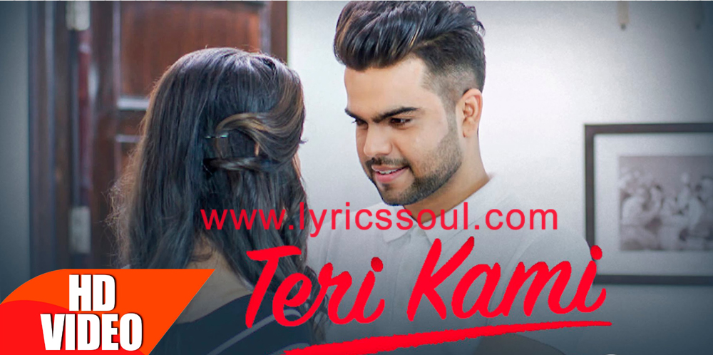 The Teri Kami lyrics from 'Akhil', The song has been sung by Akhil, , . featuring , , , . The music has been composed by Bob, , . The lyrics of Teri Kami has been penned by Happy Raikoti,