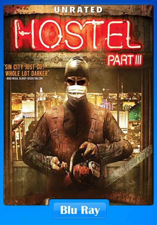 Hostel Part III 2011 UNRATED 480p BrRip ESubs 300MB x264