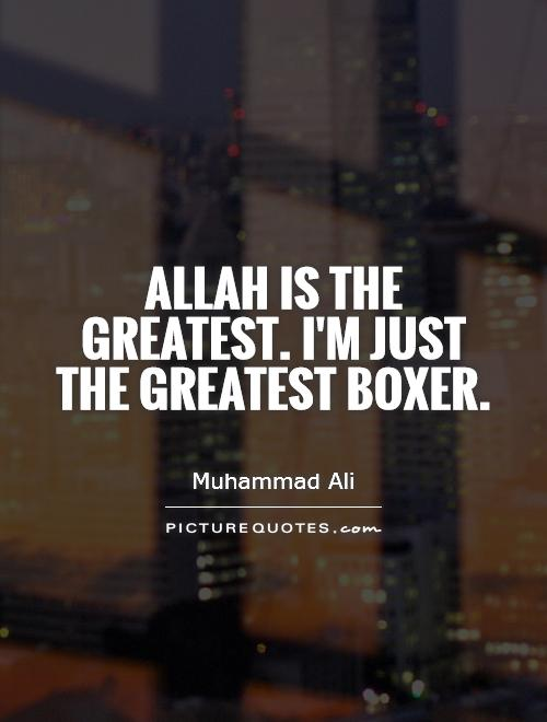 Allah is the Greatest - Islamic Quotes
