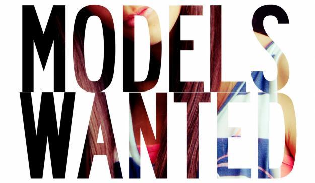 Models Wanted