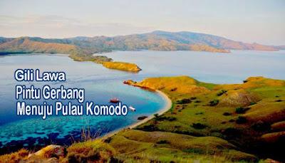 Gili Lawa, Pintu Gerbang Menuju Pulau Komodo