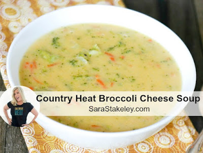 Sara Stakeley: Country Heat Broccoli Cheese Soup