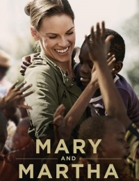 Mary and Martha | Bmovies