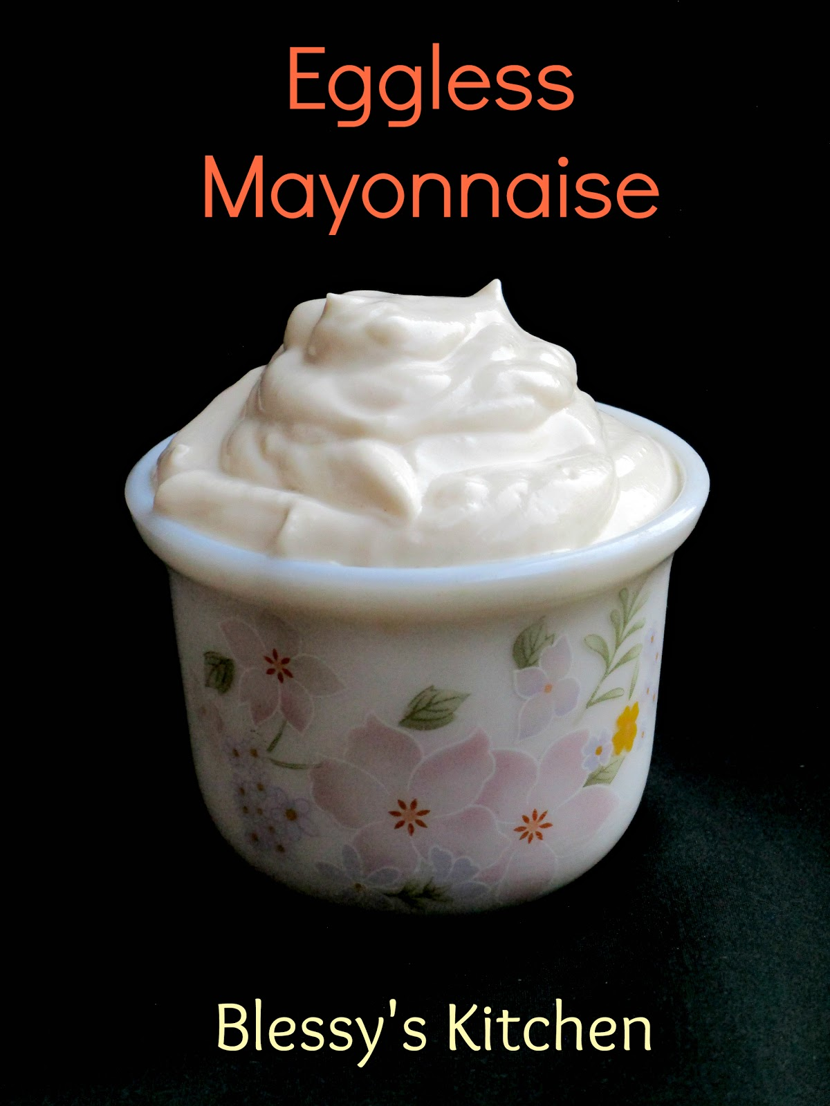 Eggless Mayonnaise/ Homemade Eggless Mayo/ Homemade Eggless Mayonnaise