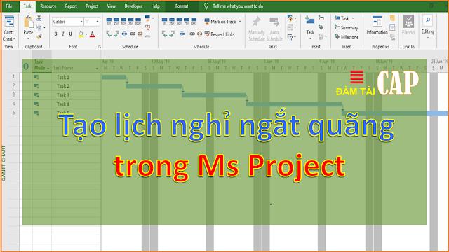 Tạo lịch nghỉ ngắt quãng trong Ms Project