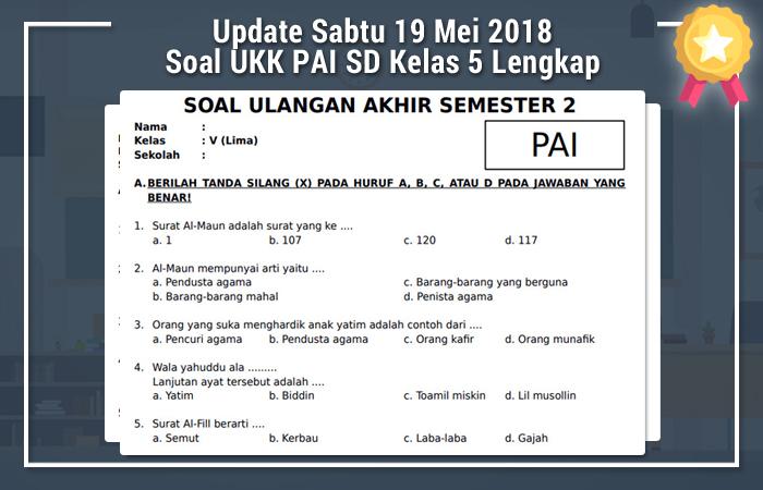 Update Sabtu 19 Mei 2018 Soal UKK PAI SD Kelas 5 Lengkap