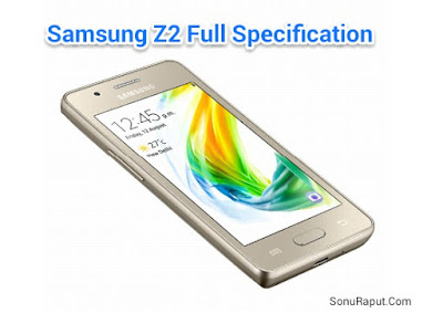 Samsung Z2 Full Specification