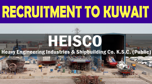 HEISCO Latest Job Recruitment to Kuwait - KNPC Project