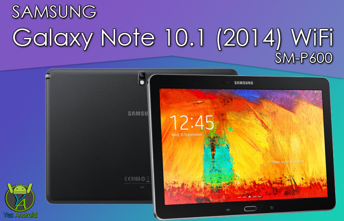 P600XXUDQA1 | Galaxy Note 10.1 (2014) WiFi SM-P600