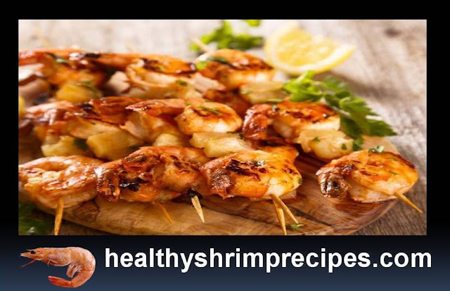 Healthy Grilled Prawns Shrimps Recipes