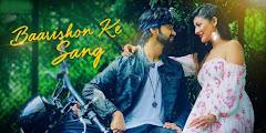 Baarishon Ke Sang Lyrics - Rishabh Srivastava