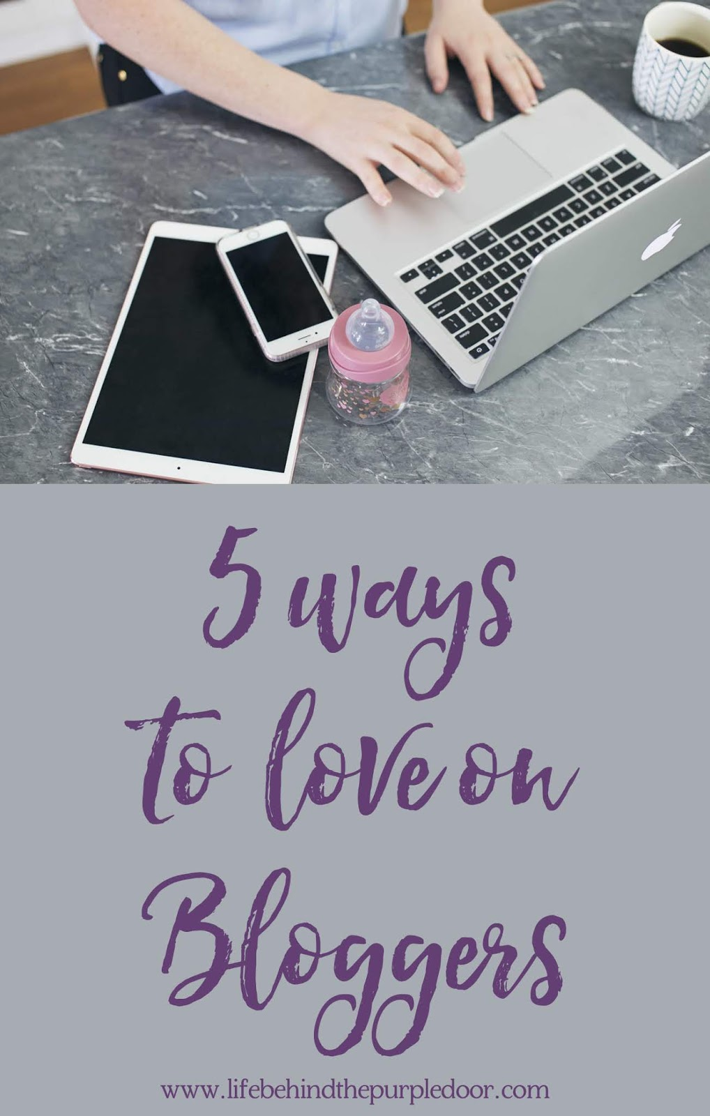 Posts can take anywhere from 30 minutes to two hours to write (but those 3000 word missives take even longer) sourcing images and turning them into ... & 5 ways to support your favourite blogger | Life Behind The Purple Door