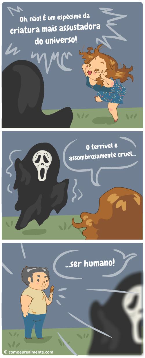 A criatura mais assustora de todas é muito mais real do que os monstros de fantasia