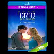 El espacio entre nosotros (2017) BRRip 720p Audio Dual Latino-Ingles