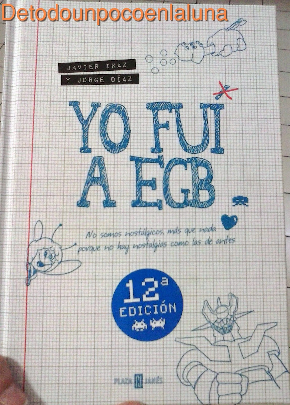"""Yo fui a EGB"" de Javier Ikaz y Jorge Díaz"
