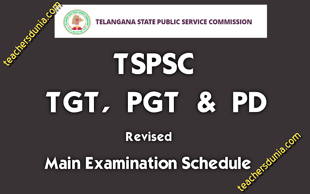 TSPSC-PGT-TGT-PD-MAIN-EXAMINATION-SCHEDULE-REVISED