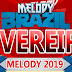 Cd Melody (Site Melody Brazil) Fevereiro 2019 - Dj Ryan Mix O Espetacular