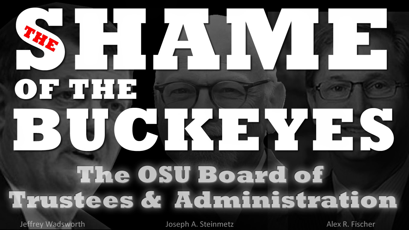 The Shame of the Buckeyes - The OSU Board of Trustees & Administration
