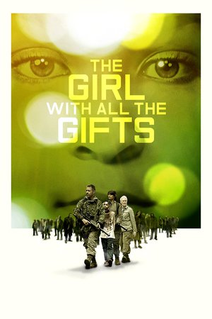 Poster The Girl with All the Gifts 2016