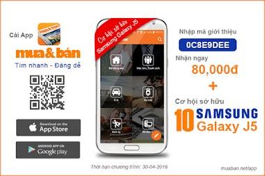 10 cơ hội sở hữu Sam Sung Galaxy khi cài App Mua & Bán