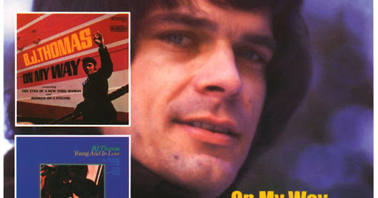 B.J.Thomas-1968-On My Way-1969-Young And In Love(Collectors' Choice Music 2009-320kbps)