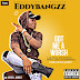 DOWNLOAD MP3: Eddybangzz - Got Me A Worsh