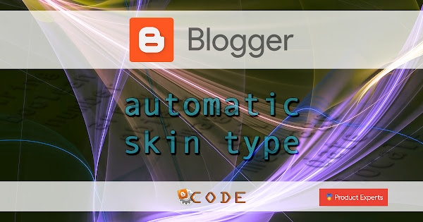 Blogger - Automatic skin type