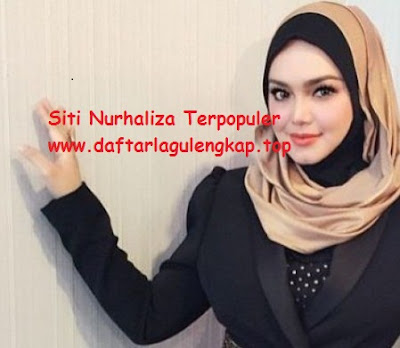 Download Lagu Siti Nurhalizah Mp3 Terpopuler 2017