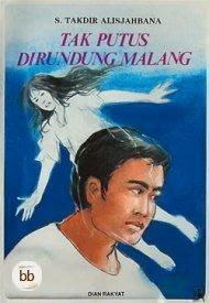 PR Bahasa Indonesia Analisis Novel Putus Dirundung Malang