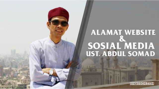 Alamat Website & Sosial Media Ustadz Abdul Somad Resmi (Official)