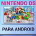 Emulador de Nintendo DS para Android SIN ROOT