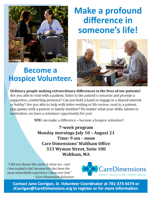 July 10 - August 21 Monday mornings 9am-noon Become a Hospice volunteer