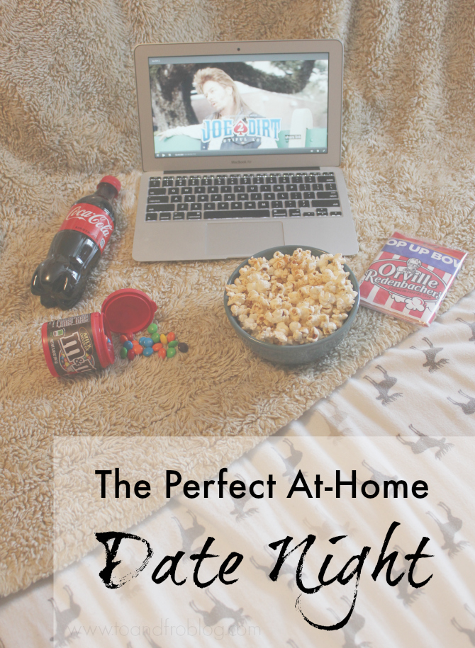 The Perfect At-Home Date Night