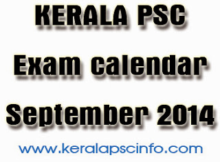 kerala psc Exam calendar September 2014, Kerala public service commission examination calendar September 2014