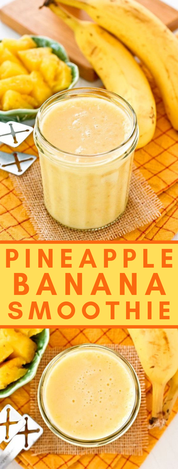PINEAPPLE BANANA SMOOTHIE #drinks #healthydrink