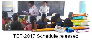 TET-2017 Schedule Released